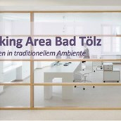 Coworking Space - CoWorking Area Bad Tölz